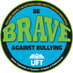 Be Brave Against Bullying