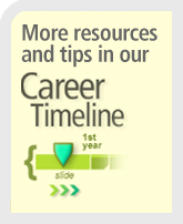 More resources and tips in our Career Timeline