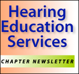 Hearing Education Services Chapter Newsletter