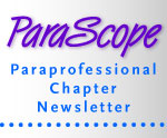 ParaScope: Paraprofessional Chapter Newsletter