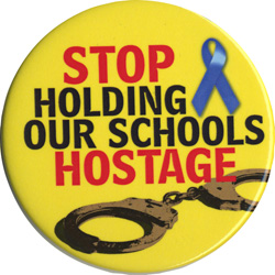 Stop holding our schools hostage